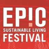 EPIC Sustainable Living Festival